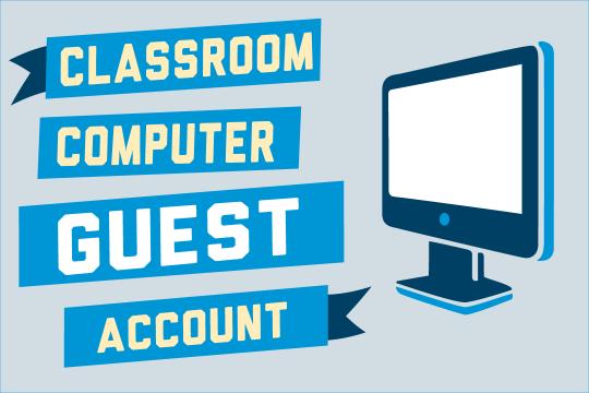 Classroom Computer Guest Account